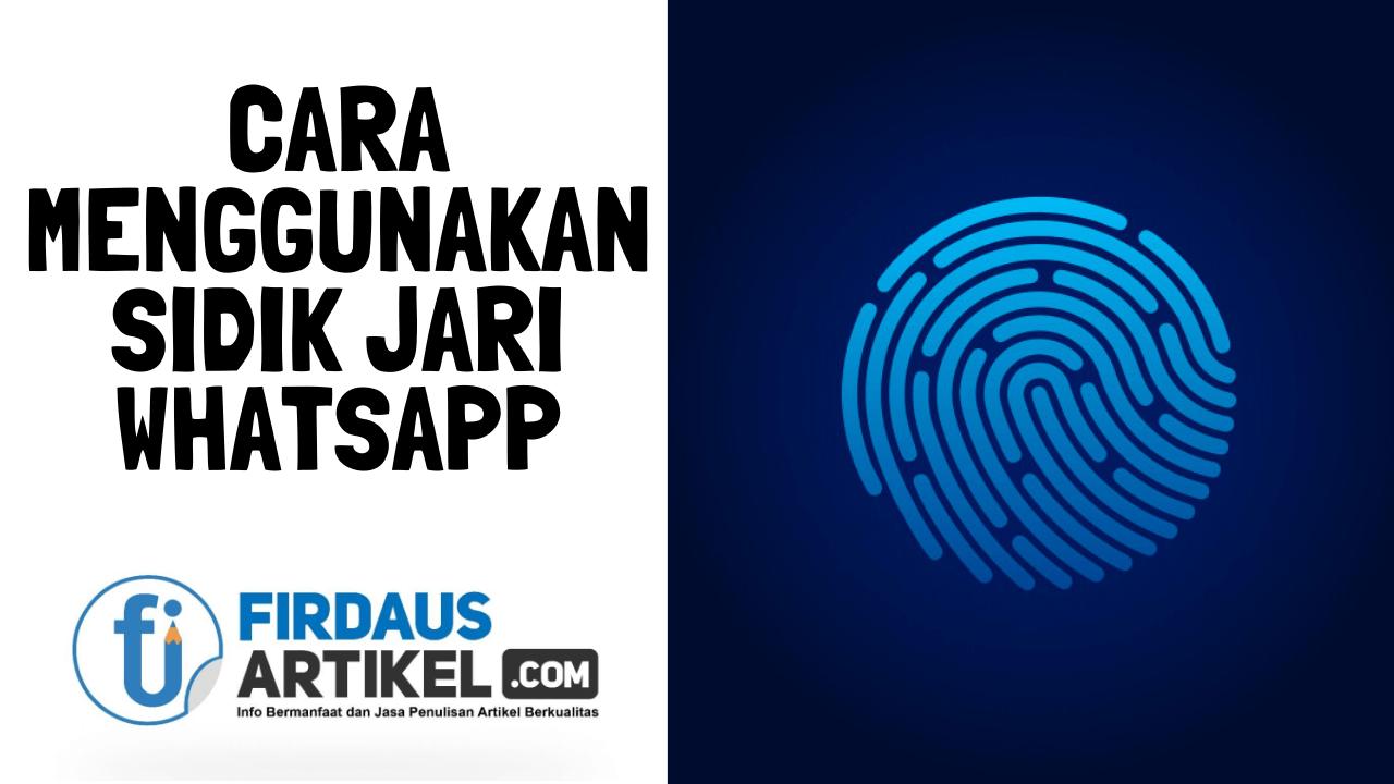 Cara menggunakan sidik jari whatsapp