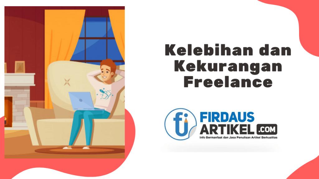 Kelebihan dan kekurangan freelance