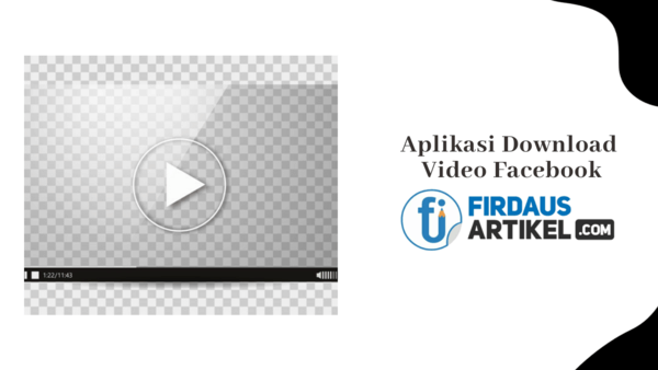 Aplikasi download video facebook