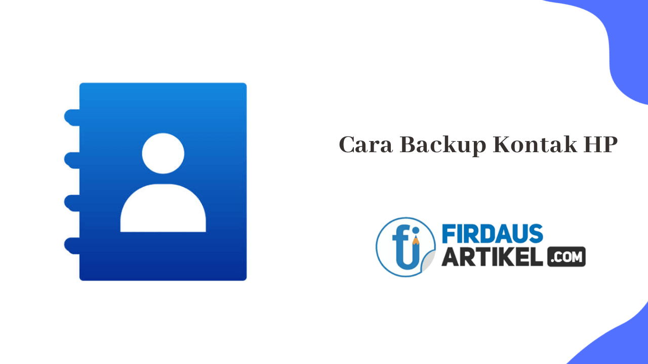 Cara backup kontak hp
