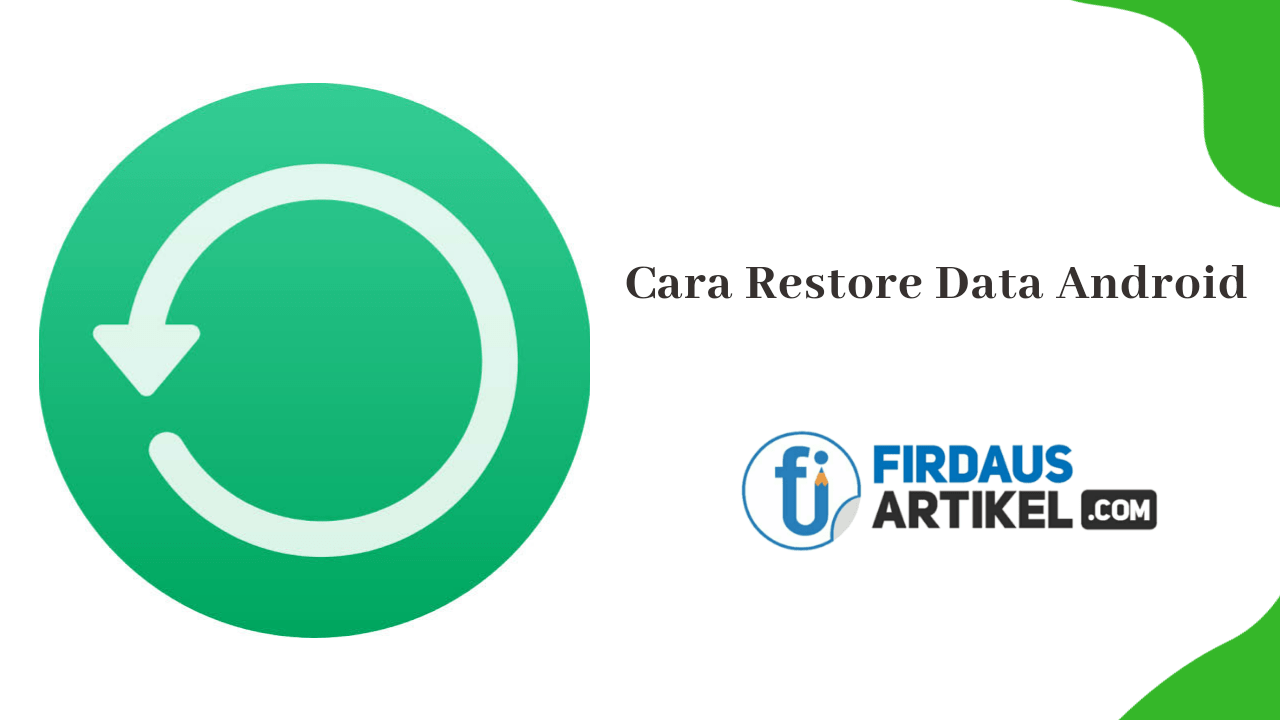 Cara restore data android