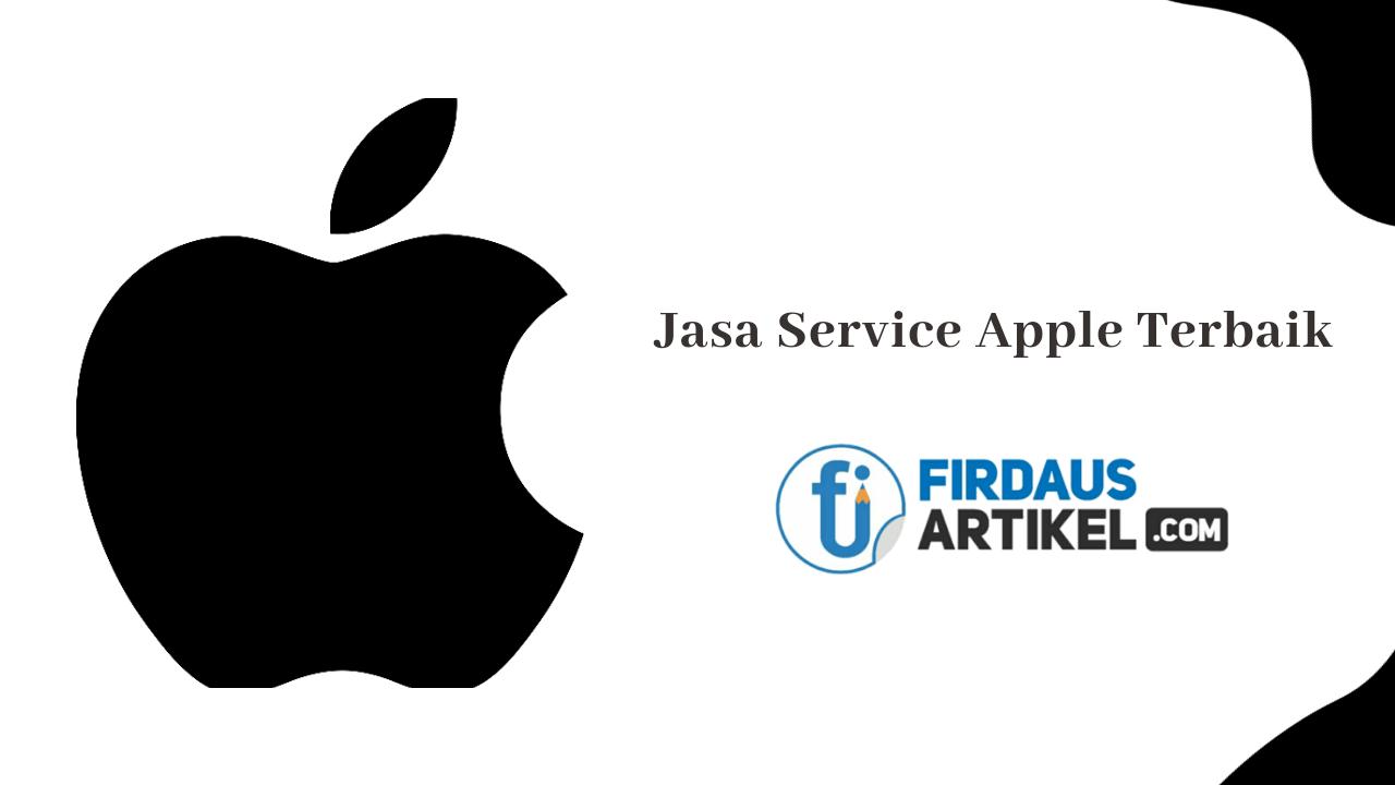 Jasa service Apple terbaik
