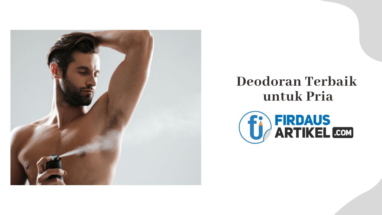 Deodoran terbaik untuk pria