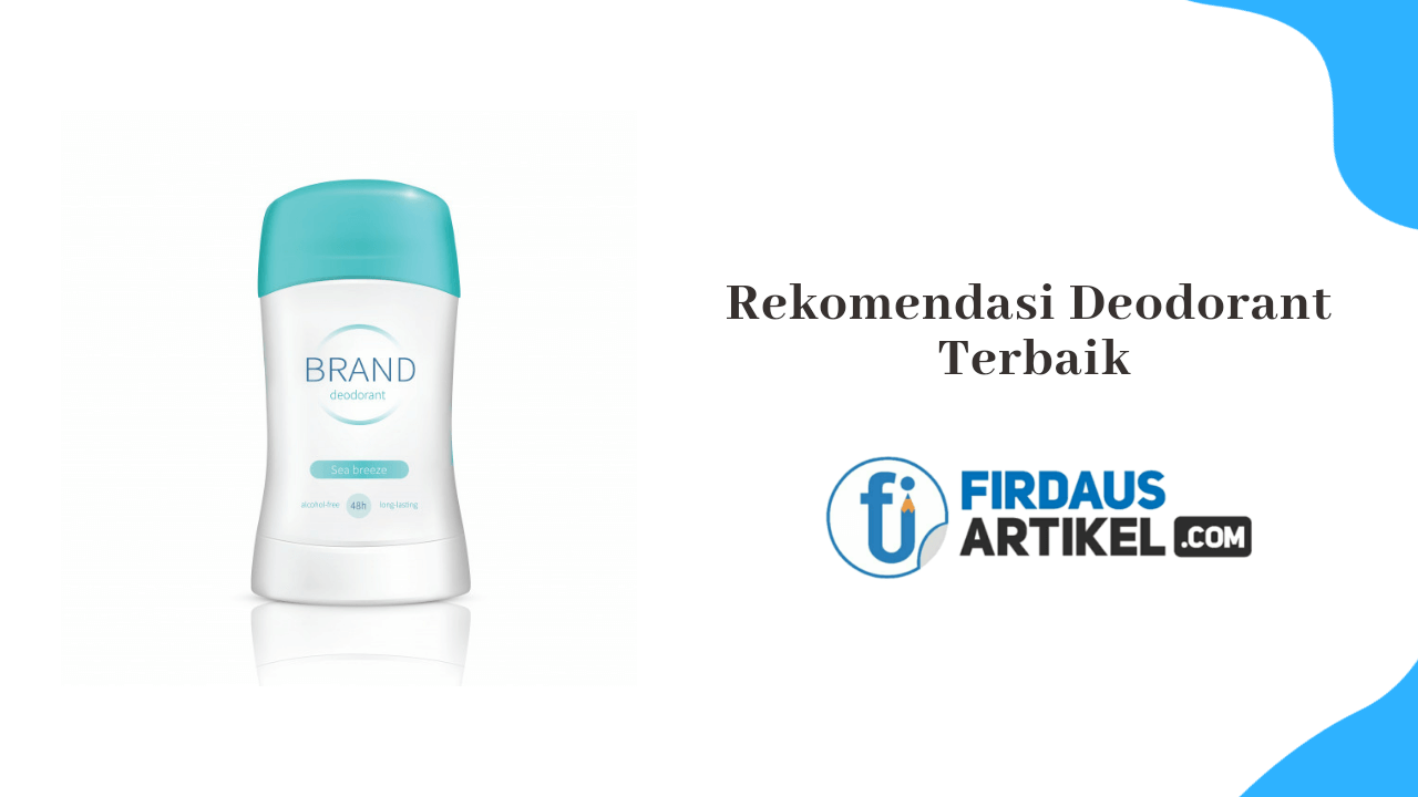 rekomendasi deodorant terbaik