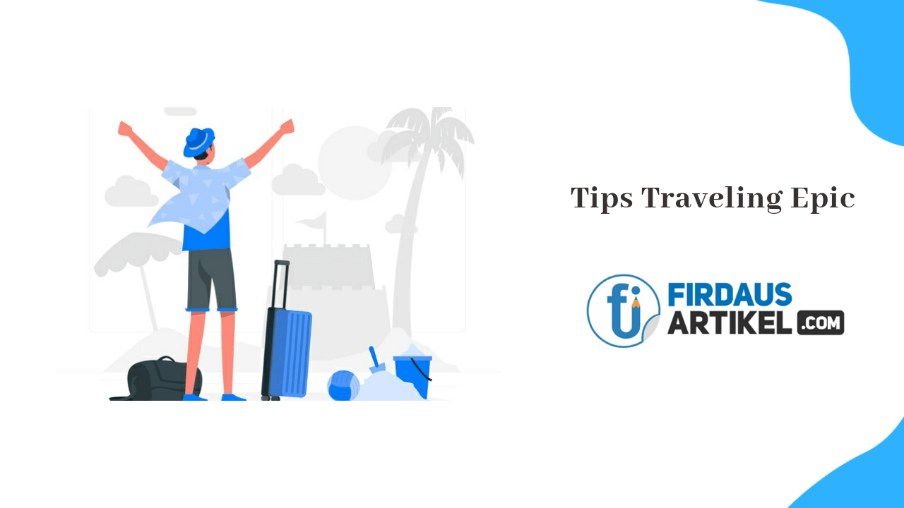 Tips traveling epic