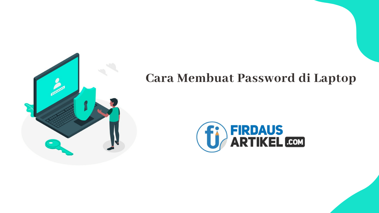 Cara membuat password di laptop