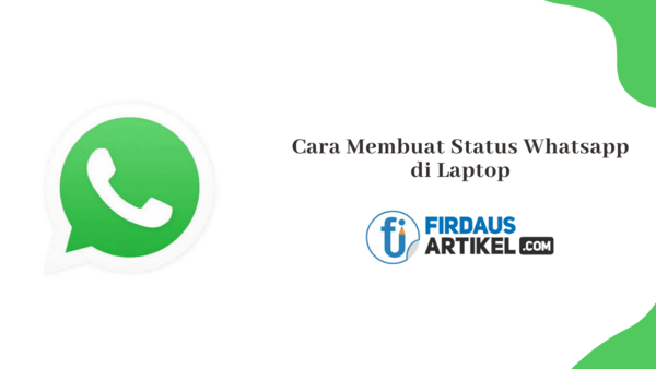 Cara membuat status whatsapp di laptop
